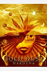 GOLD DUST (The Incorruptible Book 1) Kindle Edition