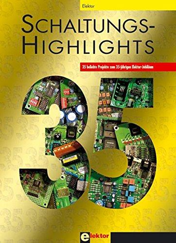 Schaltungs-Highlights: 35 beliebte Projekte zum 35-jährigen Elektor-Jubiläum