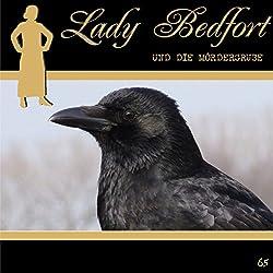 Die Mördergrube (Lady Bedfort 65)