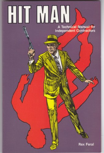 Amazon.com: Hit Man: A Technical Manual for Independent ...
