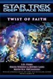 img - for Twist of Faith (Star Trek: Deep Space Nine) book / textbook / text book