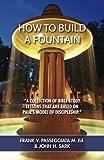 How to Build a Fountain, Frank V. Passeggiata, 1481918141