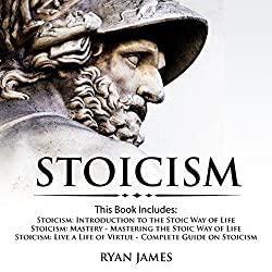 Stoicism: 3 Books in One