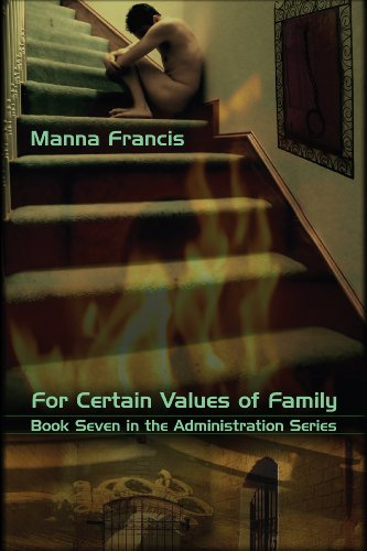 For Certain Values of Family (Administration Series Book 7)