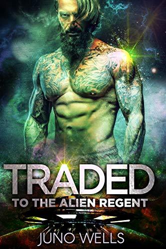 Traded Alien Regent Romance Davarian ebook product image