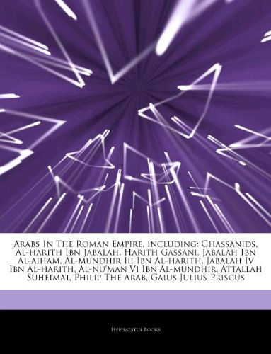 Amazon.co.jp: Articles on Arabs in the Roman Empire, Including ...