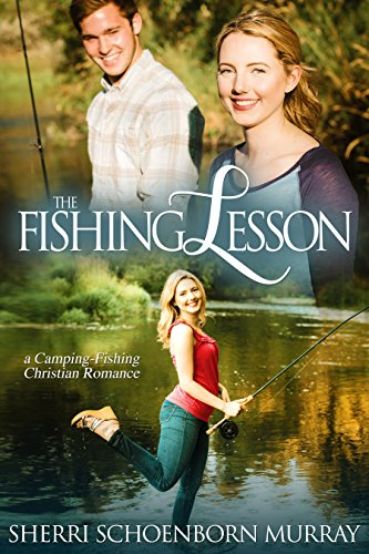 The Fishing Lesson: A Camping Fishing Romance by [Murray, Sherri Schoenborn]