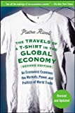 img - for By Pietra Rivoli The Travels of a T-Shirt in the Global Economy: An Economist Examines the Markets, Power and Politic (2nd Second Edition) [Paperback] book / textbook / text book