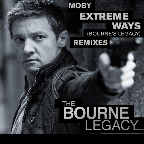 Extreme Ways (Bourne's Legacy)...