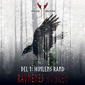 Himlens rand (Ravnenes hvisken 1) Audiobook