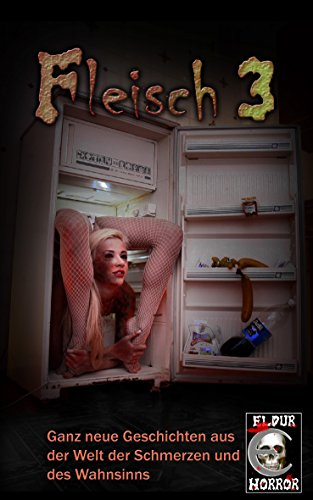 Fleisch 3 (German Edition)