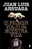 img - for El primer viaje de nuestra vida book / textbook / text book