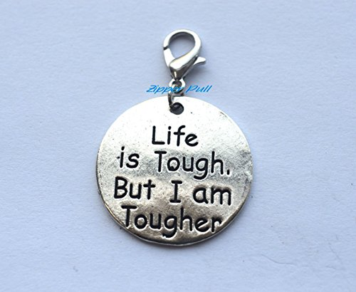 am Tougher Handmade Zipper Pull,Charm, Planner Charm, Charm Bracelet, Purse Charms Backpack Charm, Zipper Charm, Gift ()
