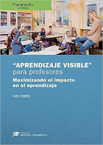 Resultado de imagen de aprendizaje visible para profesores