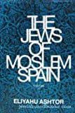img - for The Jews Of Moslem Spain Vol. 3 book / textbook / text book