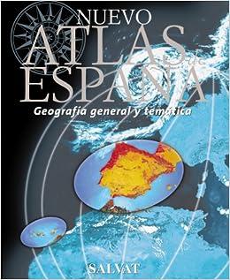 Nuevo Atlas de España (Castellano - Adultos - Atlas): Amazon.es: Varios Autores: Libros