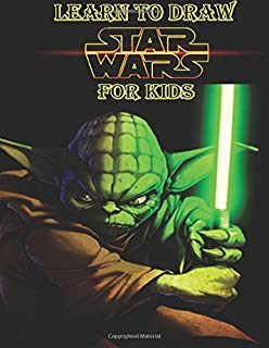 Learn To Draw Star Wars For Kids How Characters