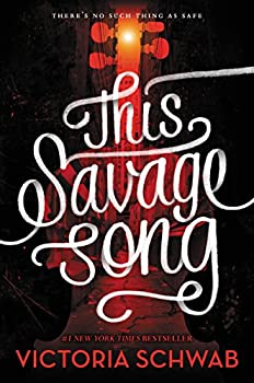 This Savage Song (Monsters of Verity) Kindle Edition by Victoria Schwab