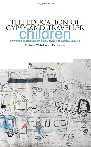 The Education of Gypsy and Traveller Children Towards Inclusion and Educational Achievement