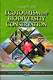 Ecotourism and Biodiversity Conservation, Suresh C. Rai, 1613242425