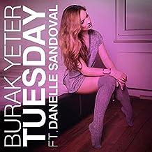 Tuesday (feat. Danelle Sandoval) [Explicit]