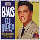 Music : G.I. Blues / Something Fotr Everybody