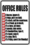 Office Rules 8x12 funny novelty metal aluminum sign
