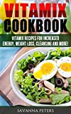 vitamix recipes soup - Vitamix Cookbook: 400 Vitamix Recipes for Increased Energy, Weight Loss, Cleansing and More (Soup Recipes, Smoothie Recipes)