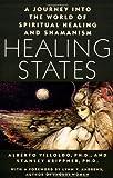 Healing States, Alberto Villoldo and Stanley Krippner, 0671632027