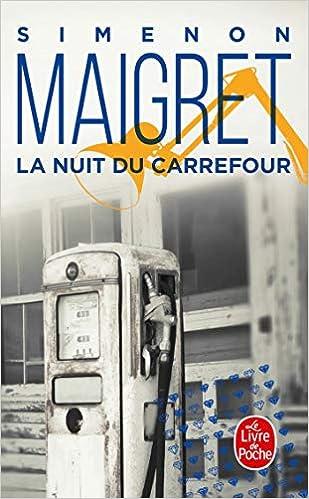 Amazonfr Maigret La Nuit Du Carrefour Georges Simenon
