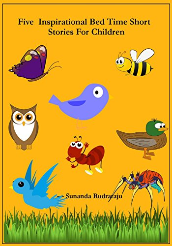FREE Five Inspirational Bed Time Short Stories For Children Kindle Book