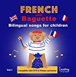 French with Baguette - Children's songs to learn French