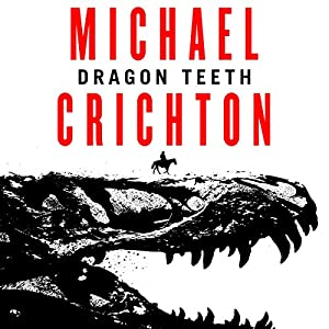 Dragon Teeth Hörbuch
