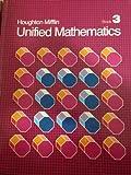 Houghton Mifflin Unified Mathematics, Gerald R. Rising, John A. Graham, John G. Balzano, Janet  M. Burt, Alice M. King, 0395550696