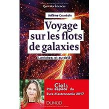 Voyage Sur les Flots de Galaxies: Laniakea, et Au-delÀ 2e Éd.