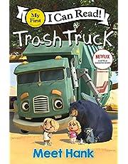 Trash Truck: Meet Hank (My First I Can Read)