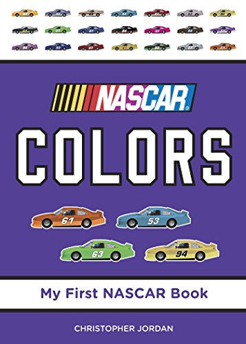 NASCAR Colors (My First NASCAR Racing Series) ()