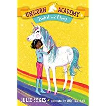 Unicorn Academy #4: Isabel and Cloud (English Edition)