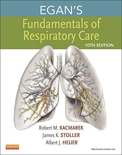 Egan's Fundamentals of Respiratory Care Pdf