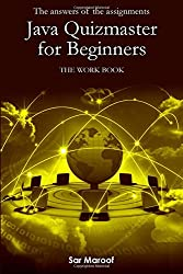 The answers of the assignments of Java quizmaster for beginners: The work book (Volume 2)