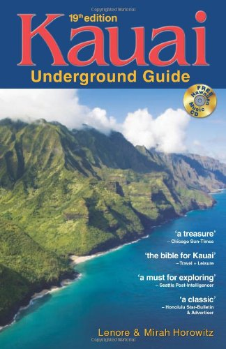 Kauai Underground Guide: 19th Edition — And Free Hawaiian Music CD