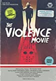 The Violence Movie (Parts 1 & 2) [Special Edition]