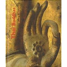 Thai Buddhas by Dawn F. Rooney (2006-08-02)
