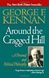 Around the Cragged Hill, George F. Kennan, 0393311457