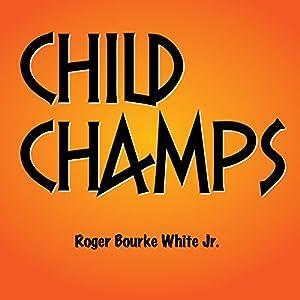 Child Champs Audiobook