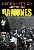 A História dos Ramones