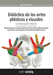 Didáctica de las artes plásticas y visuales en Educación Infantil (Spanish Edition) by María