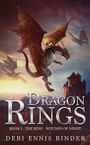 Dragon Rings (The Ring-Witches of Nesht Book 1) by [Binder, Debi Ennis]