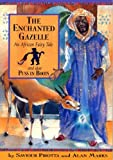The Enchanted Gazelle, Saviour Pirotta and Alan Marks, 1597710814
