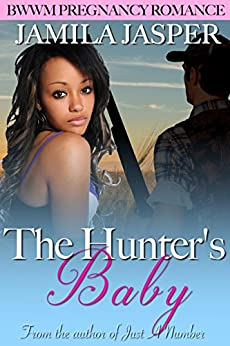 The Hunter's Baby: BWWM Pregnancy Romance - Kindle edition